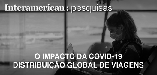O Impacto da COVID-19 - Disrtibuição Global de Viagens