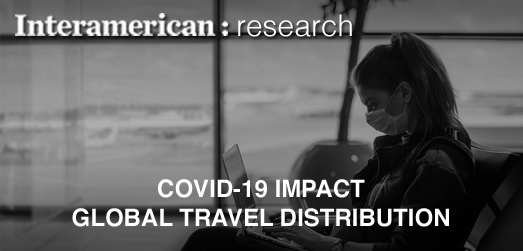Impacts of COVID-19 - Global Travel Distribution